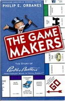 The Game Makers: The Story of Parker Brothers